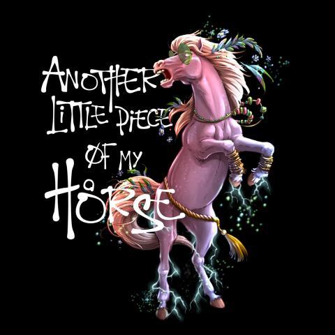 ANOTHER LITTLE PIECE OF MY HORSE - RagnaRok Star